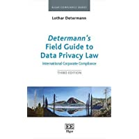 Determann's Field Guide to Data Privacy Law: International Corporate Compliance, Third Edition