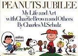 Peanuts Jubilee, Charles M. Schulz, 0030150817