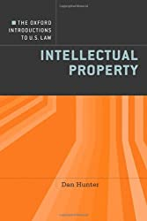 Intellectual Property (Oxford Introductions to U.S. Law)