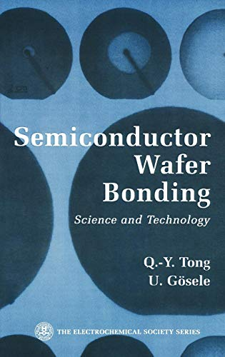 SemiConductor Wafer Bonding: Science and Technology (Journal Of Materials Science Materials In Medicine)