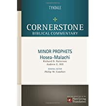Minor Prophets: Hosea through Malachi (Cornerstone Biblical Commentary)