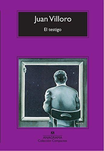 El testigo (Compactos Anagrama) (Spanish Edition)