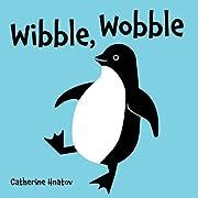 Wibble, Wobble