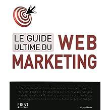 Le guide ultime du Web Marketing