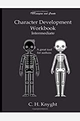 Character Development Workbook: Intermediate Paperback