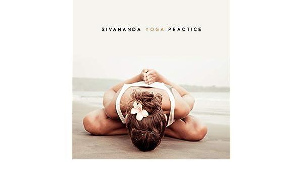 Sivananda Yoga Practice de Yoga Relaxation Music en Amazon ...