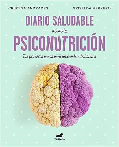 Diario saludable desde la psiconutrición de Cristina Andrades