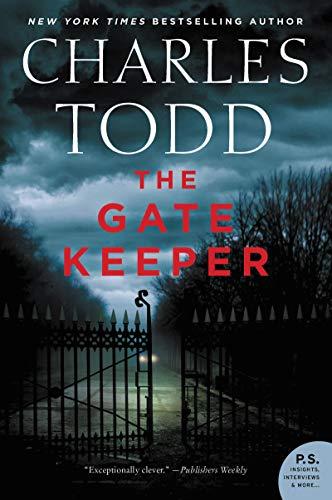 The Gate Keeper: An Inspector Ian Rutledge Mystery (Inspector Ian Rutledge Mysteries Book 20) by [Todd, Charles]
