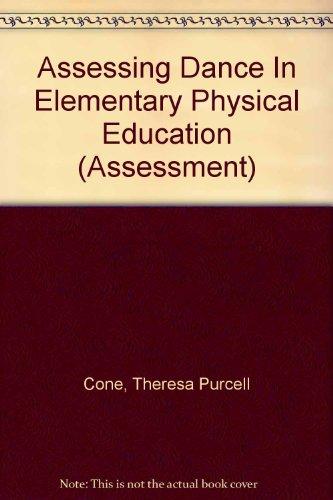 Assessing Dance In Elementary Physical Education (Assessment)