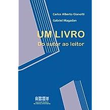 Um Livro. Do Autor ao Leitor (Portuguese Edition)