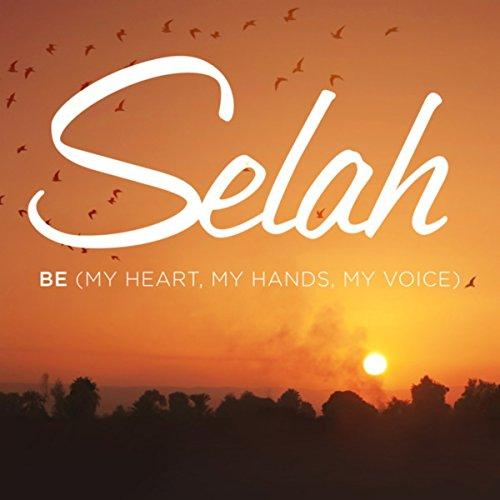 Be (My Heart, My Hands, My Voi...