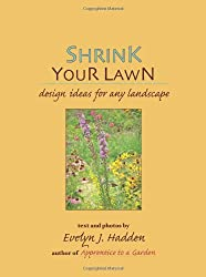 Shrink Your Lawn: Design ideas for any landscape