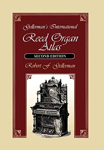 Organ Instrument History - Gellerman's International Reed Organ Atlas