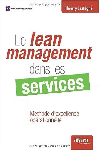 Lire en ligne Le lean management dans les services : Méthode d'excellence opérationnelle epub, pdf