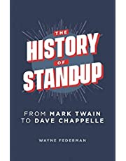 The History of Stand-Up: From Mark Twain to Dave Chappelle