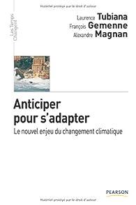 Anticiper pour s'adapter par François Gemenne
