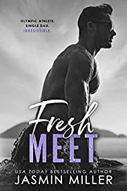 Fresh Meet: A Single Dad Sports Romance (Kings Of The Water Book 2) (English Edition)