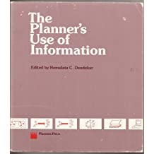 The Planners Use of Information
