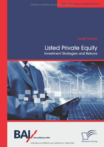 Listed Private Equity: Investment Strategies and Returns