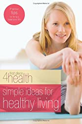Simple Ideas for Healthy Living (First Place 4 Health)