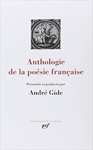 Anthologie De La Poesie Francaise Bibliotheque De La