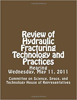 Book Review of Hydraulic Fracturing Technology and Practices