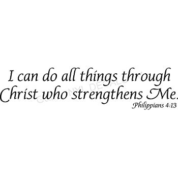 Amazoncom Vinyl Wall Decal I Can Do All Things Through Christ