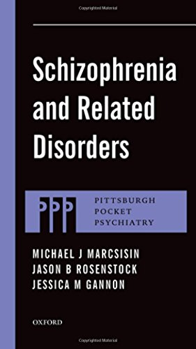 Schizophrenia and Related Disorders (Pittsburgh Pocket Psychiatry Series)