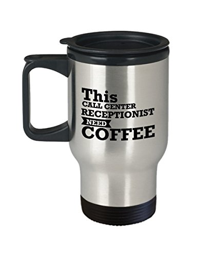 Best Travel Coffee Mug Tumbler-Receptionist Gifts Ideas for Men and Women. This call center receptionist need (Stainless Steel Refreshment Center)