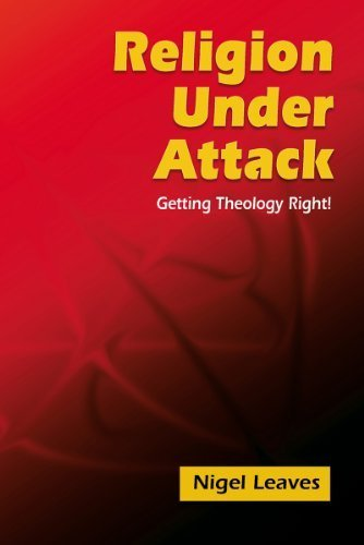Religion Under Attack by Nigel Leaves. (Polebridge Press,2011) [Paperback]