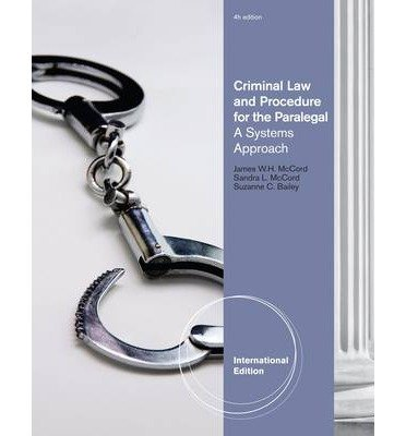 [(Criminal Law and Procedure for the Paralegal )] [Author: C. Suzanne Bailey] [Apr-2011]