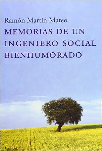 Mejor descarga de club de libros. Memorias de un ingeniero social bienhumorado PDF FB2 iBook