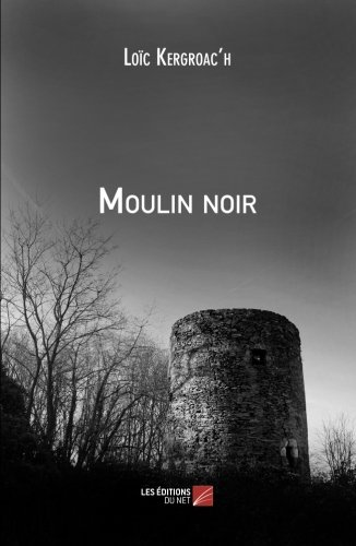 Moulin noir (French Edition) pdf epub