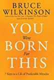 You Were Born for This, Bruce Wilkinson, 1601421826