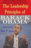 The Leadership Principles of Barack Obama, Ben Lynn, 1492731382