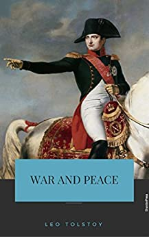 Download for free War and Peace [The 100 greatest novels of all time - #1]