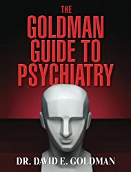 The Goldman Guide To Psychiatry