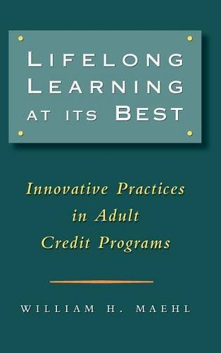 Lifelong Learning at Its Best: Innovative Practices in Adult Credit Programs