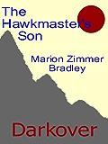 The Hawkmaster's Son (Darkover)