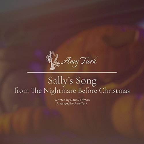sallys song the nightmare before christmas - Nightmare Before Christmas Song