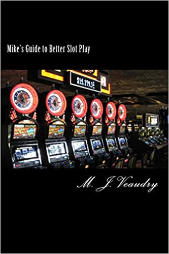 Mikes Guide to Better Slot Play
