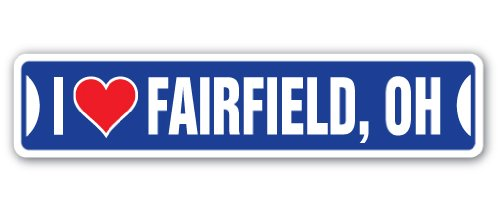 I Love Fairfield, Ohio Street Sign oh City State us Wall Road décor Gift]()
