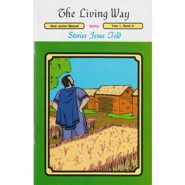 Download The Living Way Children's Bible Class Curriculum Junior Year 1 Book 3 Teacher Manual - Stories Jesus Told pdf epub