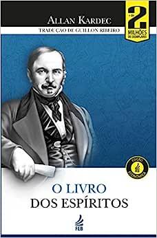O Livro dos Espíritos - 9788594662910 - Livros na Amazon