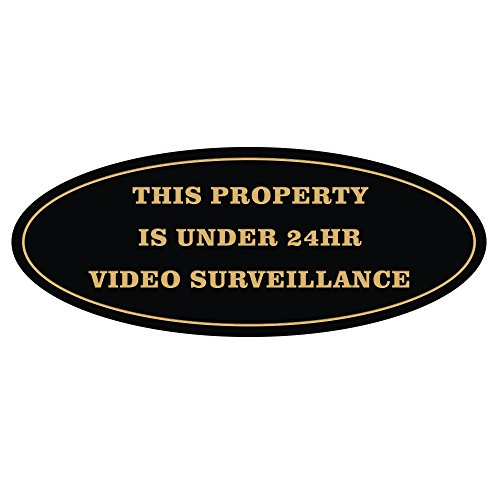 (All Quality Oval Property Under 24HR Video Surveillance Sign - Black/Gold -)