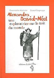 Alexandra David-Néel, une exploratrice sur le toit du monde