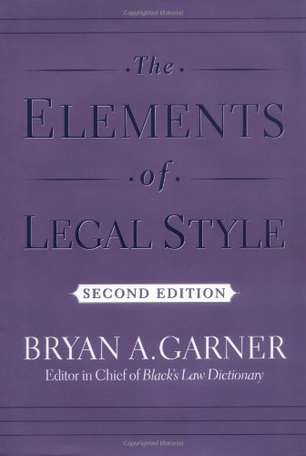 The Elements of Legal Style (Elements Of Technical Writing)