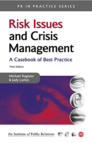Risk Issues and Crisis Management (PR in Practice) (Social Media Crisis Management Best Practices)
