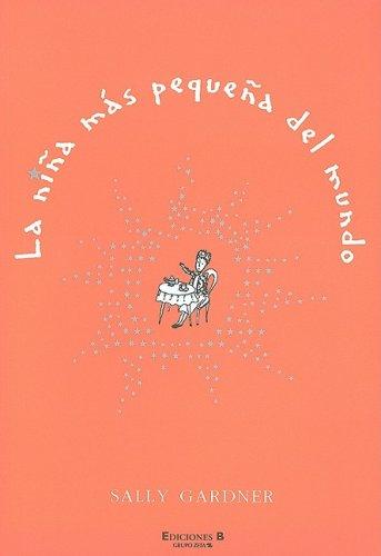 Download NIÑA MAS PEQUEÑA DEL MUNDO, LA (La Escritura Desatada) (Spanish Edition) ebook