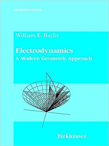 electrodynamics-a-modern-geometric-approach-progress-in-mathematical-physics